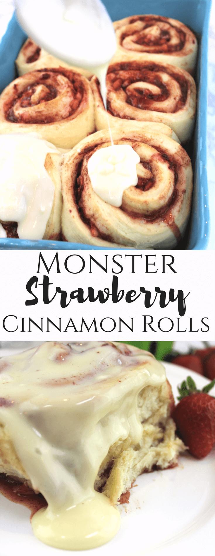 Monster Strawberry Cinnamon Rolls