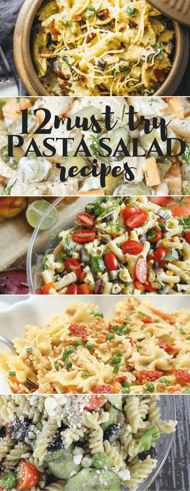 12 Must Try Pasta Salad Recipes