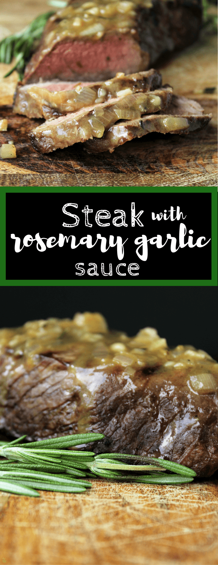 Steak with Rosemary Garlic Sauce pin