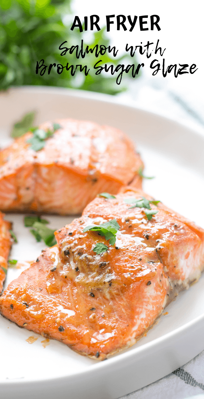Air Fryer Salmon with Brown Sugar Glaze, how to cook salmon in the air fryer, healthy family dinners, air fryer recipe, brown sugar glazed salmon